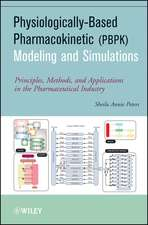 Physiologically–Based Pharmacokinetic (PBPK) Modeling and Simulations: Principles, Methods, and Applications in the Pharmaceutical Industry
