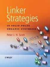 Linker Strategies in Solid–Phase Organic Synthesis