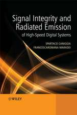 Signal Integrity and Radiated Emission of High–Speed Digital Systems