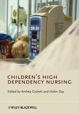 Children′s High Dependency Nursing