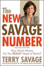 The New Savage Number: How Much Money Do You Really Need to Retire?