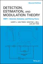Detection Estimation and Modulation Theory, Detection, Estimation, and Filtering Theory:  Physics and Applications