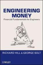 Engineering Money: Financial Fundamentals for Engineers