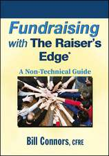 Fundraising with The Raiser′s Edge: A Non–Technical Guide