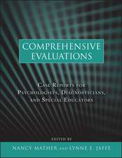 Comprehensive Evaluations: Case Reports for Psychologists, Diagnosticians, and Special Educators