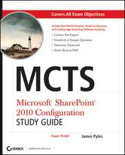 MCTS Microsoft SharePoint 2010 Configuration Study Guide: Exam 70–667
