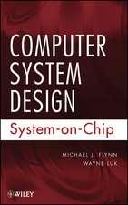 Computer System Design: System–on–Chip