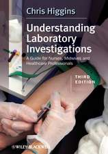 Understanding Laboratory Investigations: A Guide for Nurses, Midwives and Health Professionals