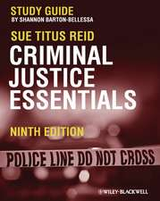 Criminal Justice Essentials: Study Guide