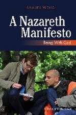 A Nazareth Manifesto: Being with God