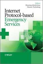 Internet Protocol–based Emergency Services