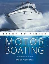 Motorboating – Start to Finish