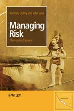 Managing Risk: The Human Element