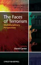 The Faces of Terrorism: Multidisciplinary Perspectives