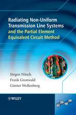 Radiating Nonuniform Transmission–Line Systems and the Partial Element Equivalent Circuit Method