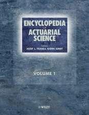 Encyclopedia of Actuarial Science: 3 Volume Set
