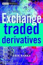 Exchange–Traded Derivatives