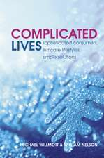 Complicated Lives: The Malaise of Modernity