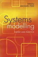 Systems Modelling: Theory and Practice