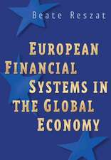 European Financial Systems in the Global Economy