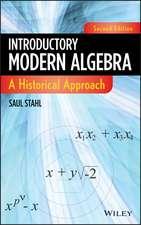 Introductory Modern Algebra: A Historical Approach