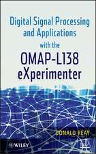 Digital Signal Processing and Applications with the OMAP – L138 eXperimenter