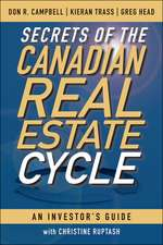 Secrets of the Canadian Real Estate Cycle: An Investor′s Guide
