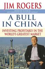 A Bull in China: Investing Profitably in the World′s Greatest Market