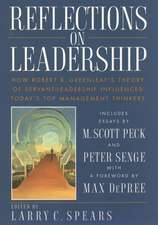 Reflections on Leadership: How Robert K. Greenleaf′s Theory of Servant–Leadership Influenced Today′s Top Management Thinkers