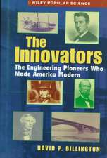 The Innovators: The Engineering Pioneers who Transformed America Trade