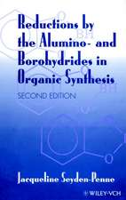 Reductions by the Alumino– and Borohydrides in Organic Synthesis