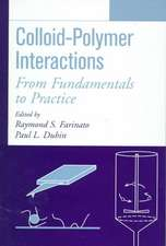 Colloid–Polymer Interactions: From Fundamentals to Practice