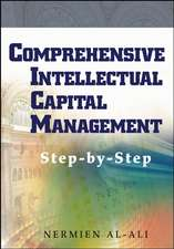 Comprehensive Intellectual Capital Management: Step–by–Step