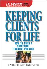 Keeping Clients for Life