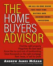 The Home Buyer′s Advisor: A Handbook for First–Time Buyers and Second–Home Investors