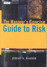 The Manager′s Concise Guide to Risk