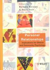 Personal Relationships: Implications for Clinical and Community Psychology