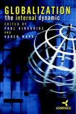 Globalization: The Internal Dynamic