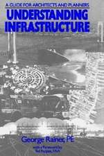 Understanding Infrastructure: Guide for Architects and Planners