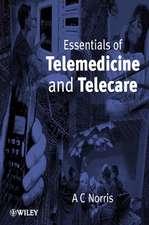 Essentials of Telemedicine and Telecare