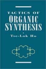 Tactics of Organic Synthesis