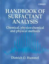 Handbook of Surfactant Analysis: Chemical, Physico–chemical and Physical Methods