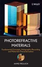 Photorefractive Materials: Fundamental Concepts, Holographic Recording and Materials Characterization