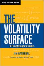 The Volatility Surface: A Practitioner′s Guide