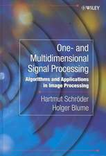 One– and Multidimensional Signal Processing: Algorithms and Applications in Image Processing