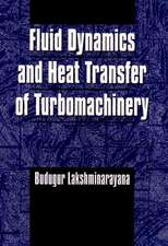 Fluid Dynamics and Heat Transfer of Turbomachinery