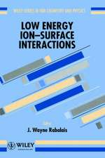 Low Energy Ion–Surface Interactions