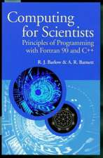 Computing for Scientists: Principles of Programming with Fortran 90 and C++