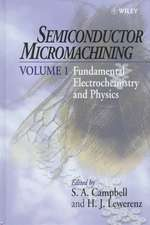 Semiconductor Micromachining: Fundamental Electrochemistry and Physics