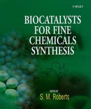 Biocatalysts for Fine Chemicals Synthesis